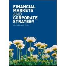 Financial Markets and Corporate Strategy: European Edition (UK Higher Education Business Finance)