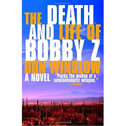 The Death and Life of Bobby Z (Vintage Crime/Black Lizard)