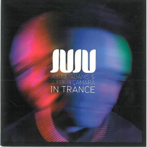 Juju - in Trance [CD]
