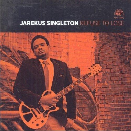 Jarekus Singleton - Refuse to Lose [CD]