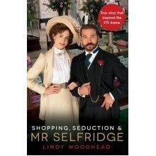 Shopping, Seduction and Mr Selfridge - Used