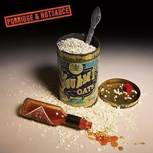 You Am I - Porridge and Hot Sauce [CD]