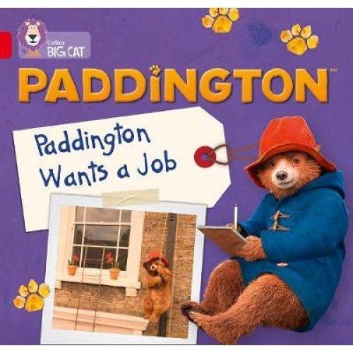 Paddington: Paddington Wants A Job