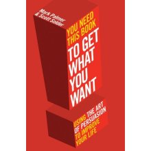 You Need This Book ...: ... to get what you want - Used