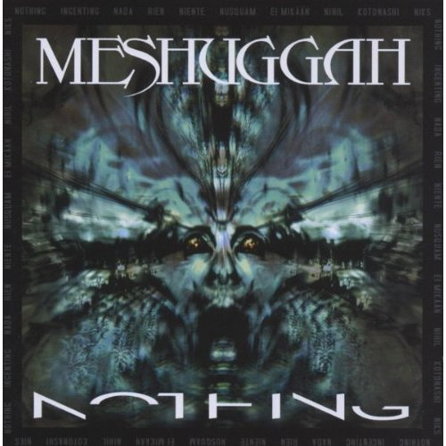 Meshuggah - Nothing (Re-Recorded) [CD]