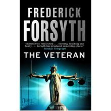 The Veteran by Frederick Forsyth - Used