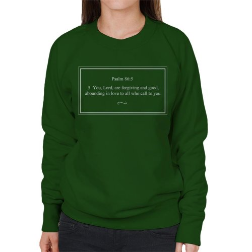 Religious Quotes Forgiving And Good Psalm 86 5 Women's Sweatshirt
