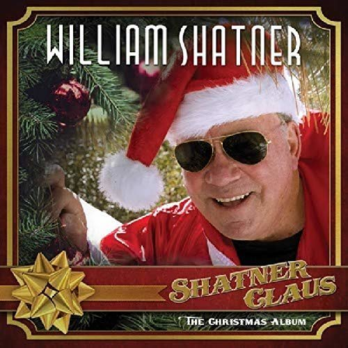 William Shatner - Shatner Claus The Christmas Album [CD]