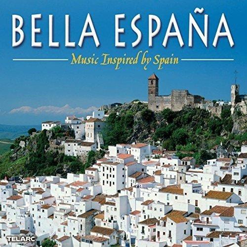 Bella Espana - Music Inspired by Spain [CD]