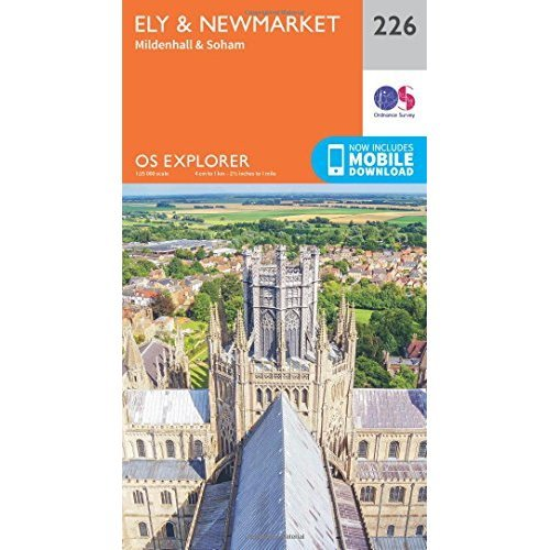 OS Explorer Map (226) Ely and Newmarket, Mildenhall and Soham