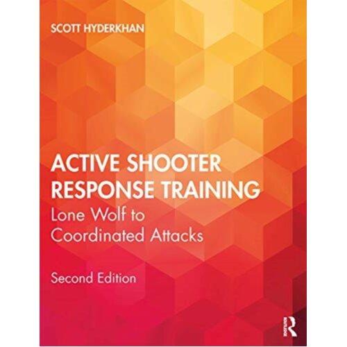 Active Shooter Response Training by Hyderkhan & Scott