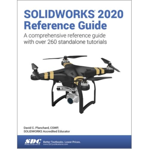 SOLIDWORKS 2020 Reference Guide by Planchard & David