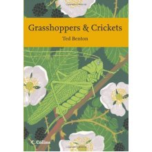 Grasshoppers and Crickets (Collins New Naturalist Library, Book 120) - Used