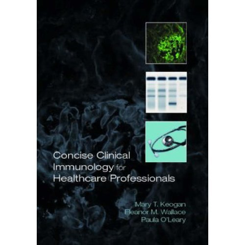 Concise Clinical Immunology for Healthcare Professionals