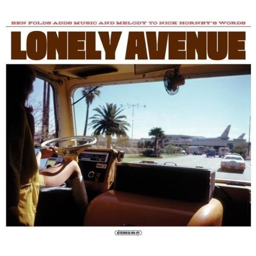 Ben Folds/nick Hornby - Lonely Avenue [CD]