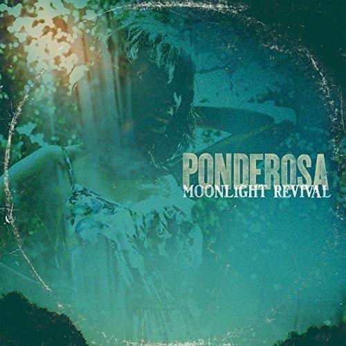 Ponderosa - Moonlight Revival [CD]