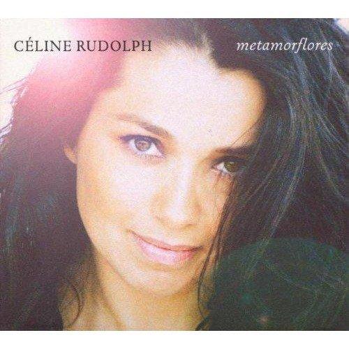 Rudolph Celine - Metamorflores [CD]