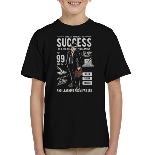 No Secrets To Success Kid's T-Shirt