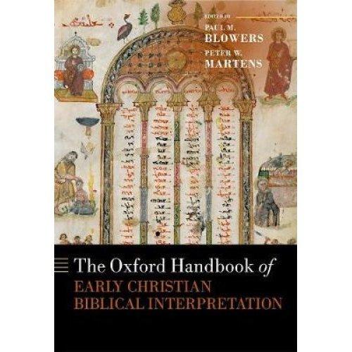 The Oxford Handbook of Early Christian Biblical Interpretation