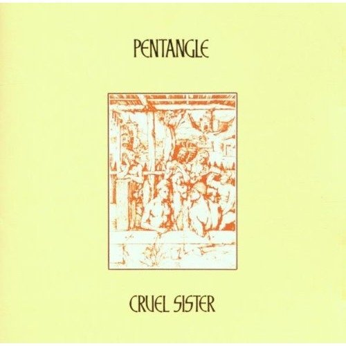 Pentangle - Cruel Sister [CD]