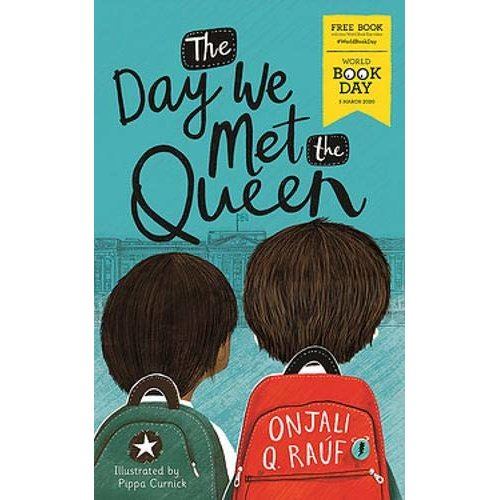 The Day We Met The Queen by Onjali Q. Rauf Paperback NEW