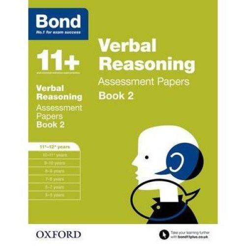 Bond 11+: Verbal Reasoning: Assessment Papers: Book 2