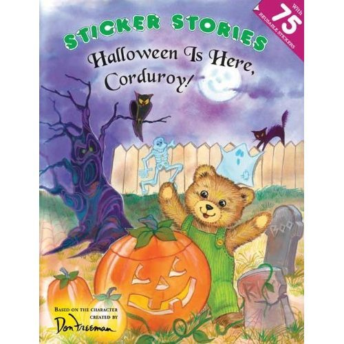 Halloween Is Here, Corduroy! (Sticker Stories (Paperback))
