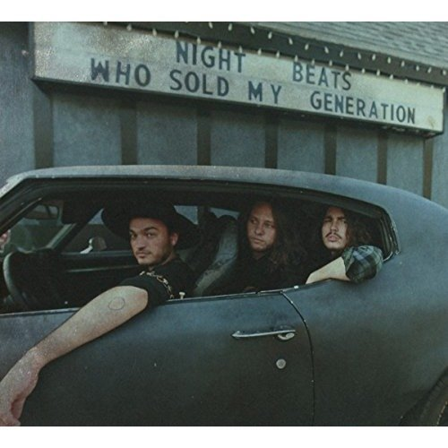 Night Beats - Who Sold My Generation [CD]