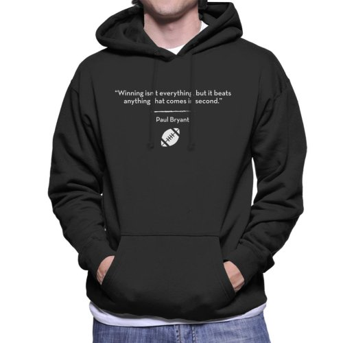 Winning Isnt Everything But It Beats Anything That Comes In Second Quote Men's Hooded Sweatshirt