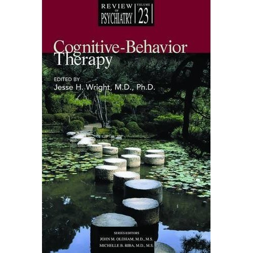 Cognitive-Behavior Therapy: 23 (Review of Psychiatry)