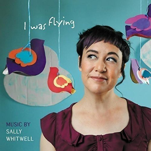 Sally Whitwell - I Was Flying [CD]