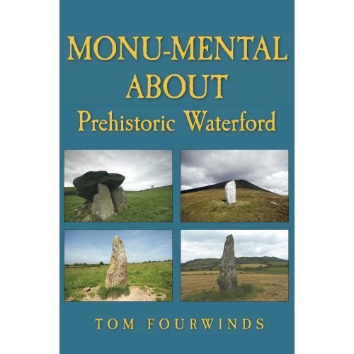 Monumental About Prehistoric Waterford