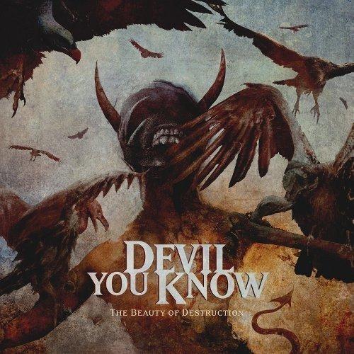 Devil You Know - the Beauty of Destruction [CD]