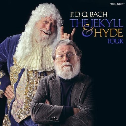 P.d.q. Bach - the Jekyll and Hyde Tour [CD]