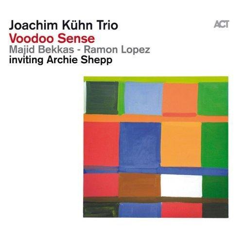 Joachim Kuhn Trio - Voodoo Sense [CD]