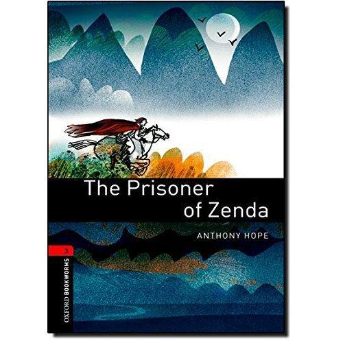 Oxford Bookworms Library: Level 3:: The Prisoner of Zenda: 1000 Headwords (Oxford Bookworms ELT)