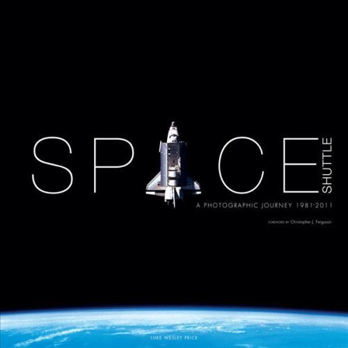 Space Shuttle: A Photographic Journey