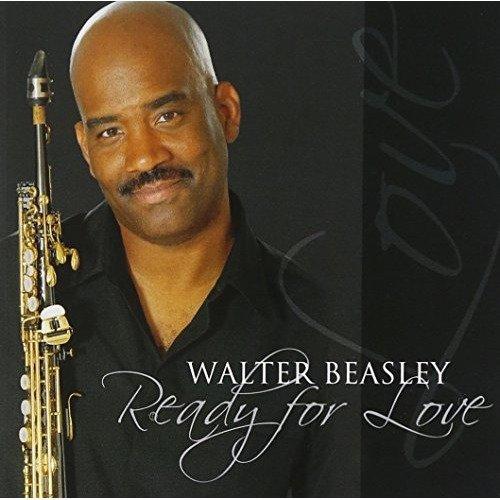 Walter Beasley - Ready for Love [CD]