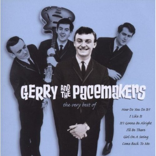 Gerry and the Pacemakers - the Very Best of Gerry and Pacem [CD]