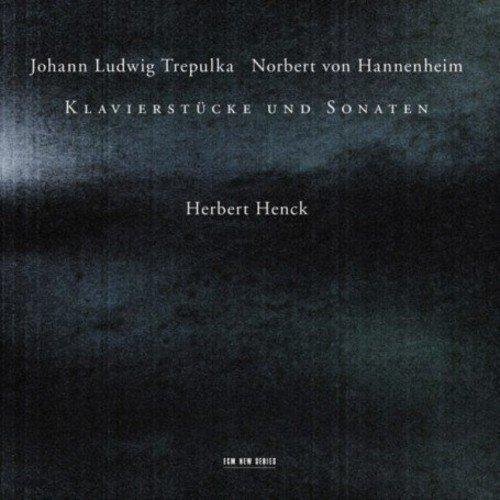 Ohann Ludwig Trepulka - Johann Ludwig Trepulka and Norbert Von Hannenheim - Klavierstucke Und Sonaten [CD]