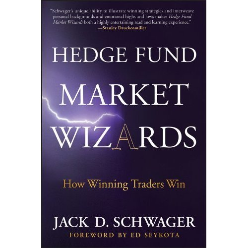 Hedge Fund Market Wizards: How Winning Traders Win (Part of Set 9781118582978)