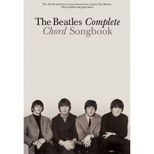The Beatles Complete Chord Songbook (Lyrics and Chords)