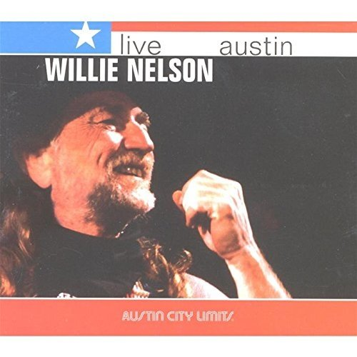 Willie Nelson - Live from Austin Tx [CD]