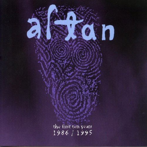 Altan - the First Ten Years 1986-1995 [CD]