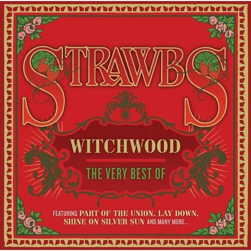 Strawbs - Witchwood: the Very Best of [CD]