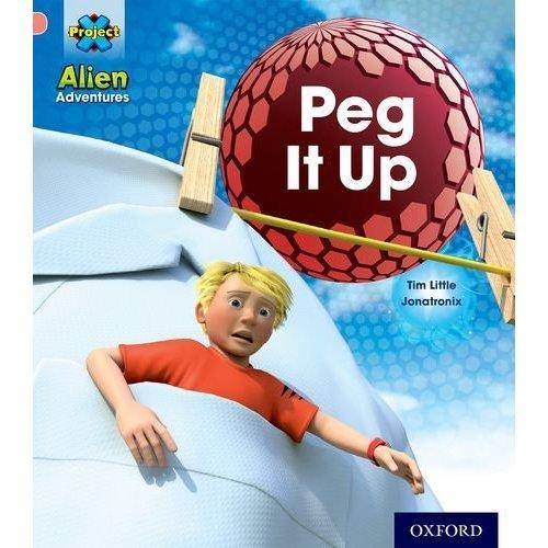 Project X: Alien Adventures: Pink: Peg It Up