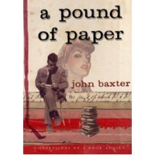 A Pound of Paper: Confessions of a Book Addict - Used