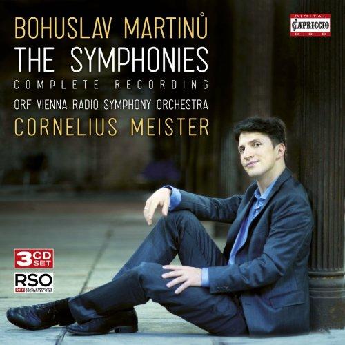 Bohuslav Martinü: The Symphonies - Complete Recording [ORF Vienna Radio Symphony Orchestra; Cornelius Mesiter] [Capriccio: C5320]