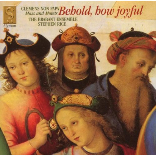 acobus Clemens Non Papa - Clemens Non Papa - Behold, how joyful (Mass and Motets) [CD]