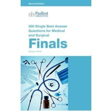 300 Single Best Answer Questions for Medical and Surgical Finals, Second Edition - Used